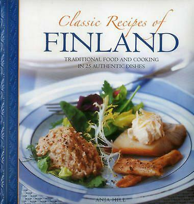 Classic Recipes of Finland by Anja Hill (English) Hardcover Book Free Shipping!