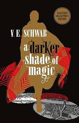 A Darker Shade of Magic: Collector's Edition by V.E. Schwab