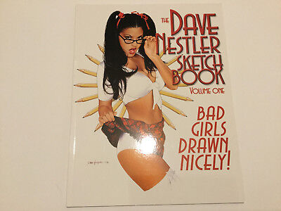 The Dave Nestler Sketch Book Volume One - Bad Girls Drawn Nicely