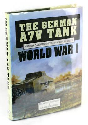 The German A7V Tank and the Captured British Mark IV Tanks of World War I