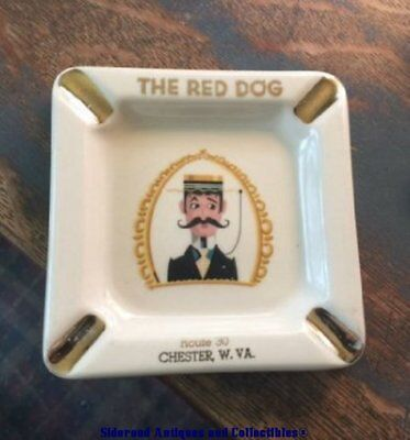 Vintage The Red Dog Lounge Route 30 Chester WV West Va. Ashtray