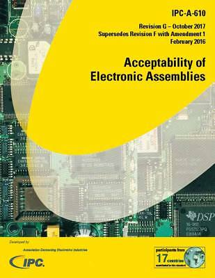 Half-Price Holiday Sale!! IPC-A-610G Acceptability Electronic Assemblies IPC 610