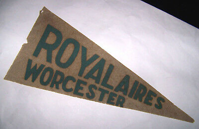 Early Royalaires Worcester Massachusetts Pennant