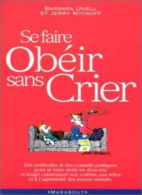 SE Faire Obeir Sans Crier By Jerry Wyckoff