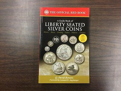 A Guide Book of Liberty Seated Silver Coins, (Red Book Series) NEW!!!