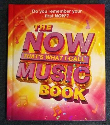 The Now ! That's What I Call Music Book by Andy Healing/Pete Selby (Hardback)