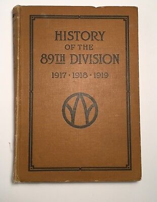 HISTORY OF THE 89TH DIVISION USA W/ MAPS BY GEORGE H. ENGLISH JR c.1920
