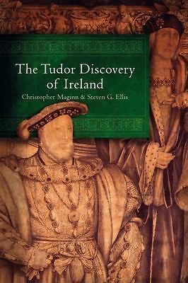The Tudor Discovery of Ireland by Christopher Maginn Hardcover Book (English)