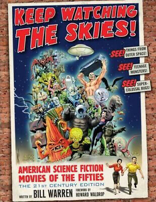 NEW Keep Watching the Skies! By Bill Warren Paperback Free Shipping