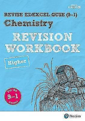 Revise Edexcel GCSE (9-1) Chemistry Higher Revision Workbook: for the 9-1 exams