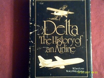 DELTA The History of an Airline--1920's-1979--Planes Crews--by Lewis and Newton