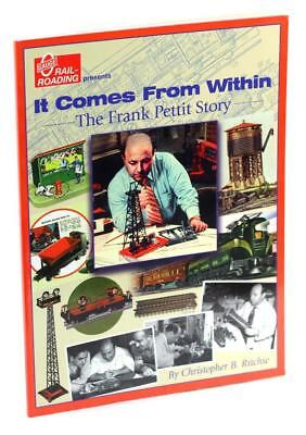 It Comes From Within The Frank Pettit Story Christopher Ritchie Lionel Trains