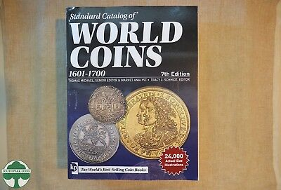 KRAUSE STANDARD CATALOG OF WORLD COINS - 1601 to 1700 - 7th EDITION