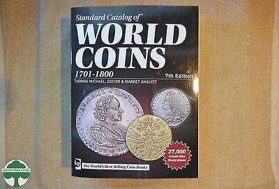KRAUSE STANDARD CATALOG OF WORLD COINS - 1701 to 1800 - 7th EDITION