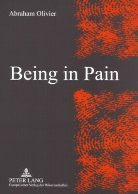 Being in pain by Abraham Olivier (Paperback / softback)
