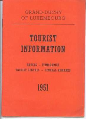 LUXEMBOURG TOURIST INFORMATION inc HOTELS. 1951