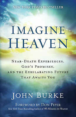 Imagine Heaven by John Burke and Don Piper (2015,eBooks)