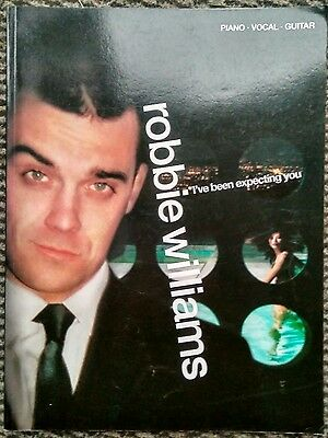 Robbie Williams: I've been expecting you - Piano, Voice & Guitar music songbook