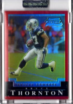 2004 Bowman Chrome UNCIRCULATED RED REFRACTOR Cowboys Bruce Thornton RC 14/210