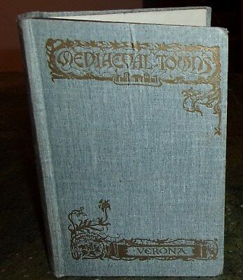 Verona Italy 1925 Antique Book With Pull Out Map !!! Mediaevil Towns Series
