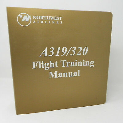 Airbus A319 A320 Flight Training Manual, Requalification NWA Northwest Airlines