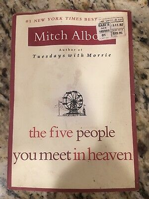 The Five People You Meet In Heaven by Albom, Mitch