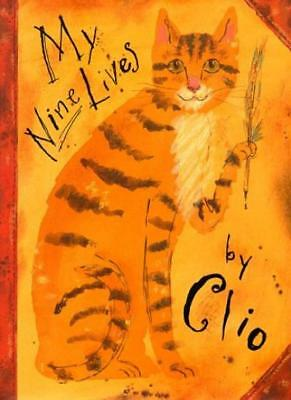 My Nine Lives by Clio By Marjorie Priceman. 9780689811357