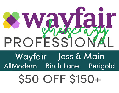WAYFAIR COUP0N—Any of the Five Brands!—$50 off $150+ Purchase