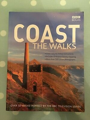 Coast: the walks : over 50 walks inspired by the BBC television series.