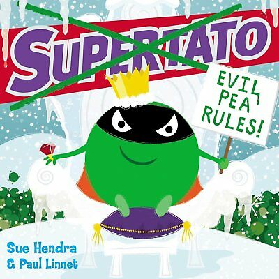 Supertato: Evil Pea Rules by Sue Hendra (Paperback, 2017) 9781471144066