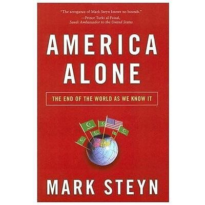 America Alone: The End of the World as We Know It by Steyn, Mark