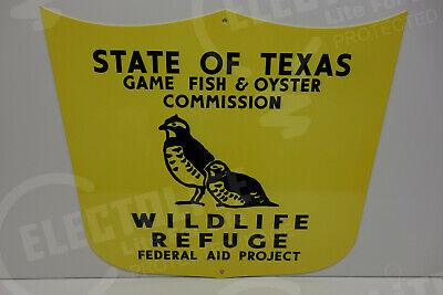 "State Of Texas Wildlife Refuge Federal And Project Sign Enamel Coat 13"" By 15"""