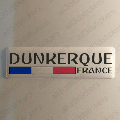 """Dunkirk France Sticker 4.70x1.18"""" Domed Resin 3D Flag Stickers Decal Vinyl"""
