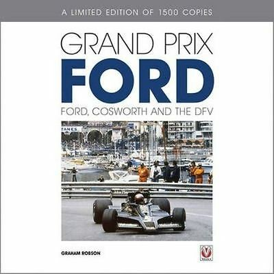 Grand Prix Ford: Ford, Cosworth and the DFV  Anthony Pritchard NEW Hardback Book