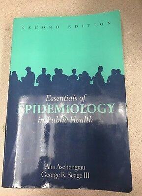 Essentials of Epidemiology in Public Health by George R., III Seage, George...