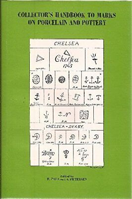 Collectors Handbook to Marks on Porcelain and Pottery by E. Paul (1974-06-03)
