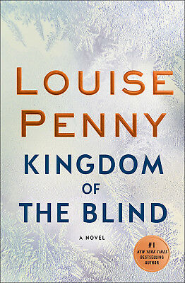 Kingdom of the Blind by Louise Penny - Hardcover Brand new Free Ship