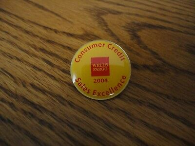 Wells Fargo 2004 Consumer Credit Sales Excellence Pin