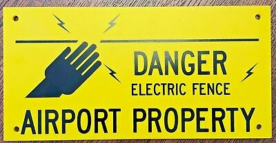DANGER Electric Fence AIRPORT property sign yellow black resin garage fence