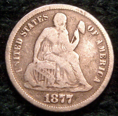 * 141 Years Old * Antique 1877 Seated Liberty Silver Dime Liberty 10 Cent Coin