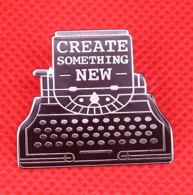 Create Something New Typewriter Inspire Enamel Lapel Pin Badge Brooch Button