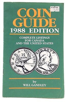 1988 Coin Guide Canada United States Listings Will Gandley Softcover Book I022