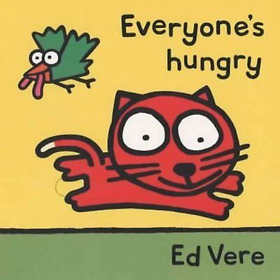 Tag-along tales: Everyone's hungry by Ed Vere (Hardback)