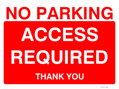 No parking access required sign