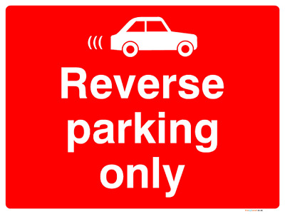 Reverse parking only with car symbol sign