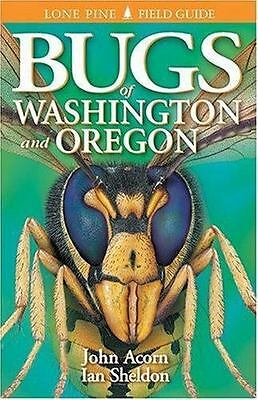 NEW - Bugs of Washington and Oregon by Acorn, John