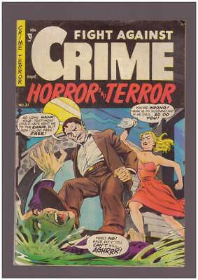 Fight Against Crime # 21  Now I'll Go Free !  grade 6.0 scarce Story book !