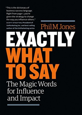 Jones Phil M.-Exactly What To Say BOOK NEW