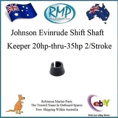New Evinrude Johnson Outboard Shift Shaft Keeper 20hp-thru-35hp # 325625