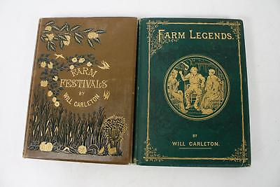 Lot of 2 Antique Volumes by Will Carlton Farm Legends 1875/ Farm Festivals 1881